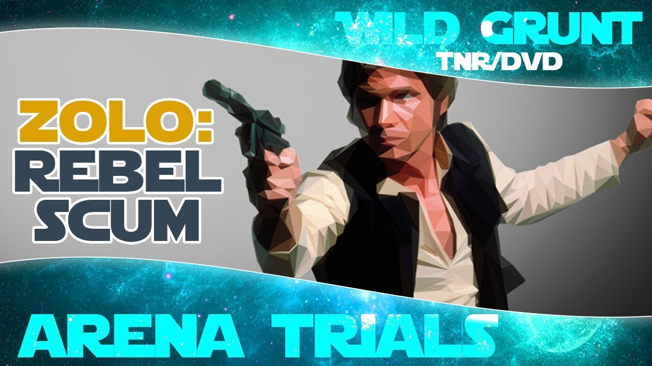 Rebel Scum: Zeta OG Han Solo (Zolo Arena Trials) | Star Wars Galaxy