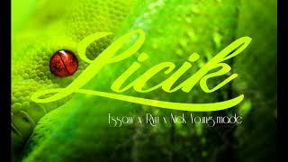 LESTOBACO - Licik ■ESSAW x RYN x NICK YOUNG MADE■
