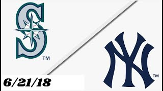 Seattle Mariners vs New York Yankees | Full Game Highlights | 6/21/18
