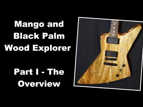 Mango and Black Palm Wood Explorer - Part I - The Overview