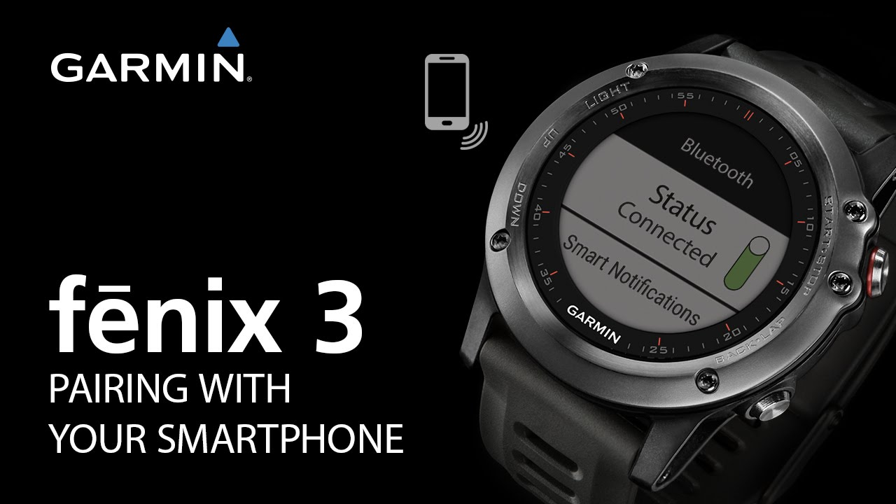 Fenix 3 Pairing With Your Smartphone Youtube