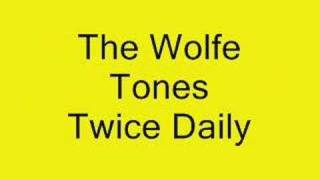 The Wolfe Tones Twice Daily