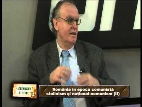 FEȚELE NEVĂZUTE ALE ISTORIEI-ROMÂNIA ÎN EPOCA COMUNISTĂ.STALINISM ȘI NAȚIONAL-COMUNISM,PARTEA a II-a