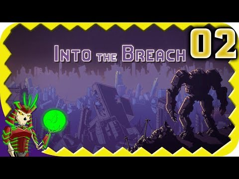 INTO THE BREACH   Desert Rats and Sinkholes   2   Let's Play Into The Breach