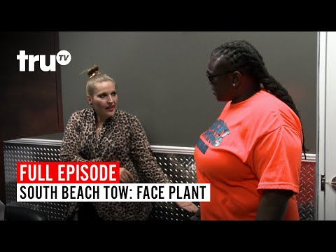 South Beach Tow | Season 6: Face Plant | Watch The Full Episode | TruTV