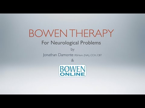 Bowen Therapy for Neurological Problems a Bowen Online Live Stream with Jonathan Damonte
