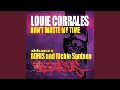 Don't Waste My Time (Richie Santana Remix)