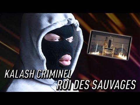 Image Description of : KALASH CRIMINEL - ROI DES SAUVAGES [PREMIÈRE ÉCOUTE] 😱🔥