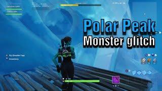 Polar Peak MONSTER GLITCH-Fortnite Battle Royale