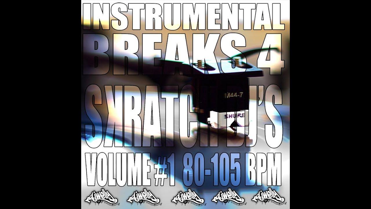Instrumental Breaks For Scratch DJs Volume 1