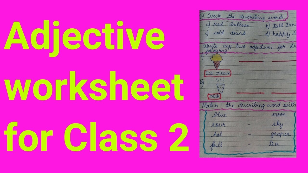 small resolution of Class 2 English Grammar    Adjective Worksheet for Class 2    Adjective /  describing words - YouTube