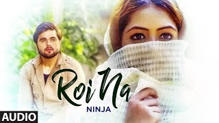 Roi Na Ninja (Audio Song) Shiddat | Nirmaan | Goldboy | Latest Punjabi Songs | T Series