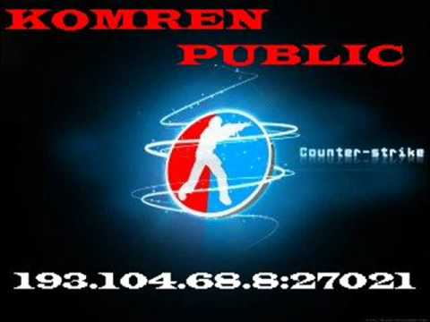 Counter-Strike . . . Komren Public