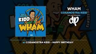 CosaNostra Kidd - Wham (FULL MIXTAPE)