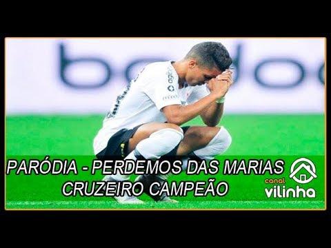Paródia Perdemos das Marias - Cruzeiro...