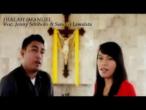 Jenny Seriholo/Sandri Lawata - DIALAH IMANUEL