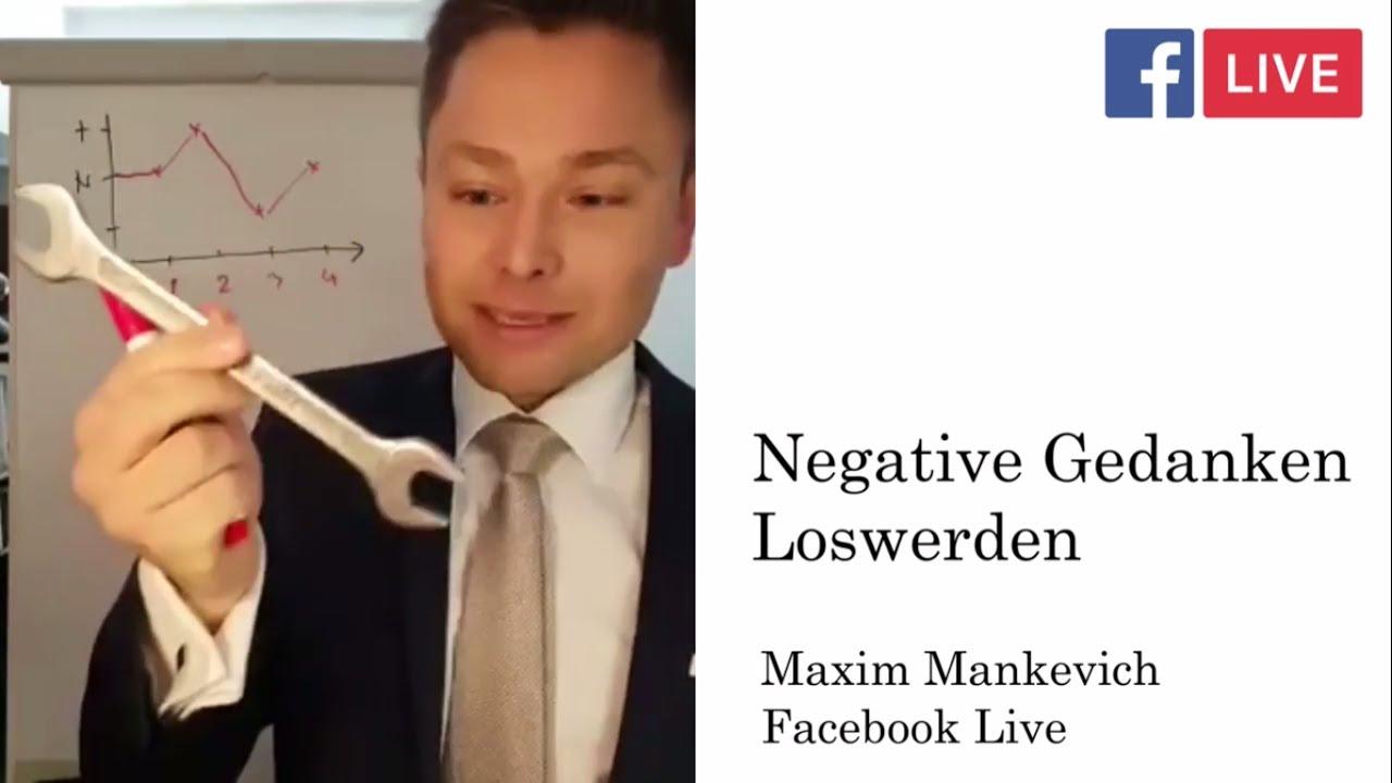 Stress, negative Gedanken & Frust loswerden   Maxim ...