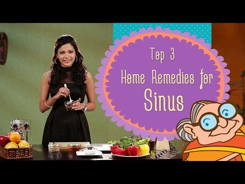 Sinus - Top 3 Natural Ayurvedic Home Remedies for Immediate Effect of Sinusitis & Headache Relief