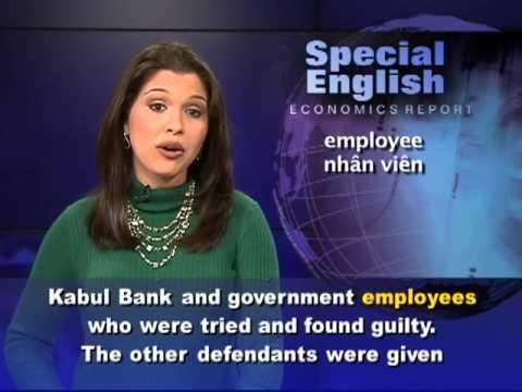 Anh ngữ đặc biệt: Afghan Bank (VOA)