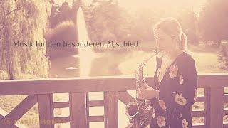 Saxofon Musik zur Beerdigung  I Kathi Monta