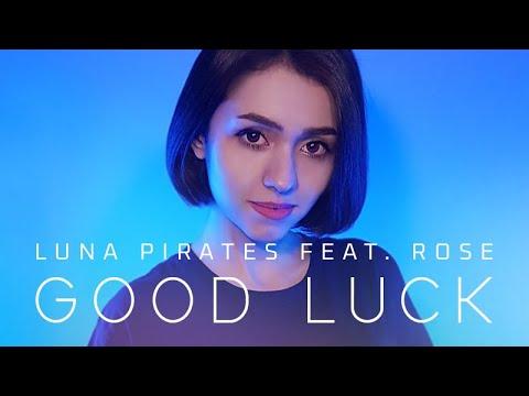 루나파이럿츠 '오디세이 라이브' - GOOD LUCK (feat. Rose)