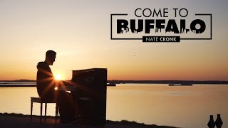 Come to Buffalo - Nate Cronk