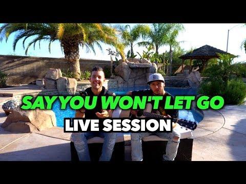 Say You Wont Let Go (Live Acoustic Session)