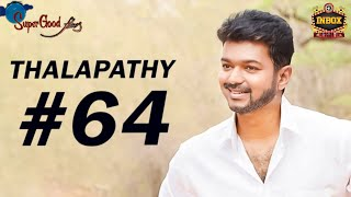BREAKING: Vijay's Next film Director & Producer Details | Thalapathy 64