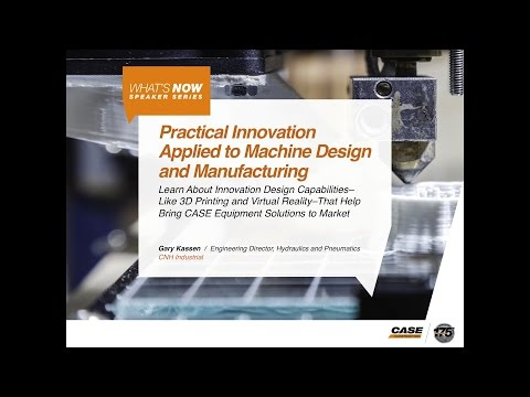 CONEXPO 2017: Practical Innovation Applied to Machine Design and Manufacturing