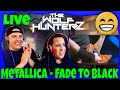 Gambar cover Metallica - Fade To Black Live Nimes 2009 | THE WOLF HUNTERZ Reactions