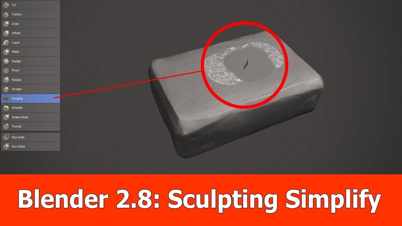 Blender 2 8 Simplify Sculpting Brush