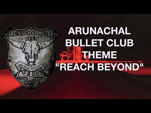 Arunachal Bullet Club - Reach Beyond Feat. Subu Nomo [HD AUDIO]
