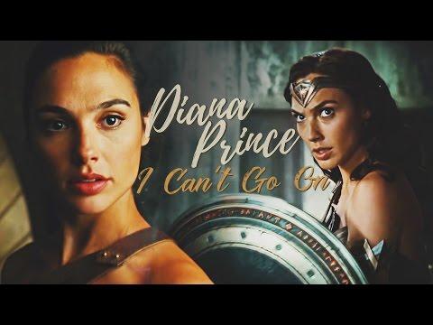 Diana Prince | I Can