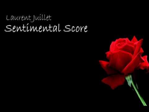 Laurent Juillet - Sentimental Score
