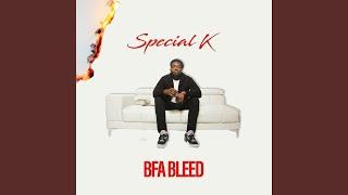BFA Bleed Special K Interlude