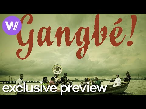 Gangbé! - Exclusive Preview of the awarded film about the Gangbé Brass Band