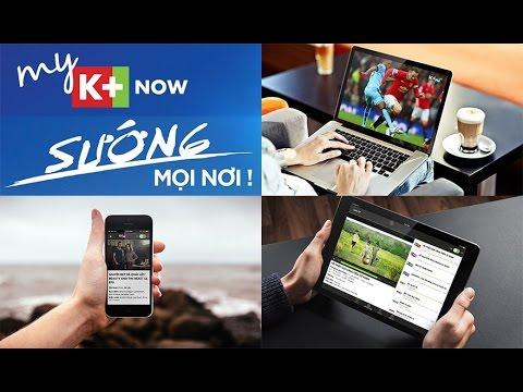 MY K+ NOW – Xem K+ trên máy tính đơn giản