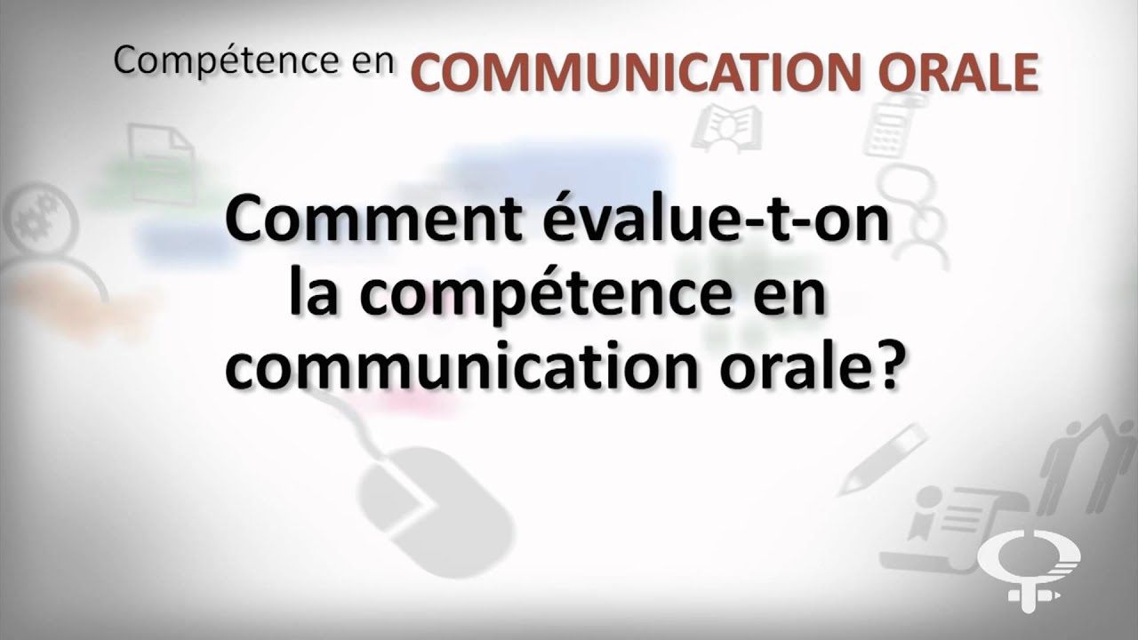 communication orale   u00e9valuation de la comp u00e9tence
