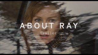 ABOUT RAY Trailer | Festival 2015