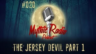 The Jersey Devil Part 1: Evil In The Pine Barrens #020 | unexplained paranormal podcast