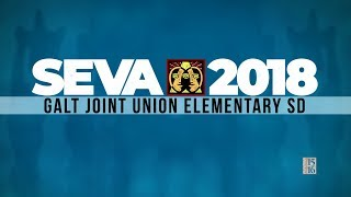 SEVA 2018 Highlights: Galt Joint Union Elementary School District