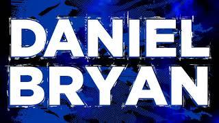 """The New"" Daniel Bryan Entrance Video"