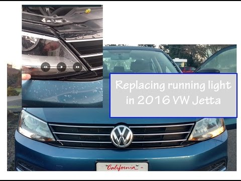 Replace Running Light 2016 Vw Jetta