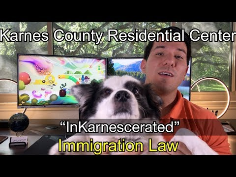 InKarnescerated | Karnes County Residential Center