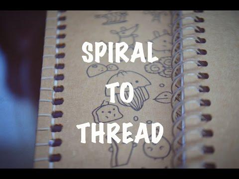 REBINDING NOTEBOOKS: Spiral to Thread   Raine