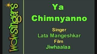 Ya Chimnyanno - Marathi Karaoke - Wow Singers