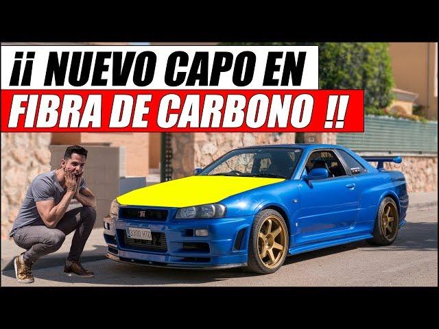 ¡¡ NUEVO CAPÓ EN FIBRA DE CARBONO PARA MI NISSAN SKYLINE GTR R34 !! | Supercars of Mike
