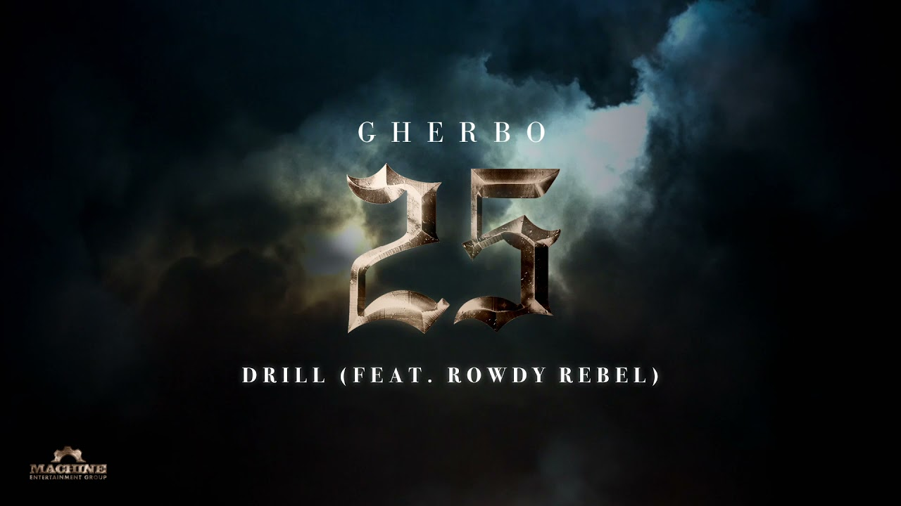 G Herbo - Drill feat. Rowdy Rebel (Official Audio)