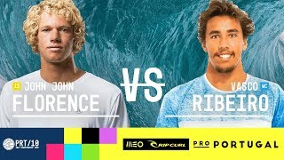 John John Florence vs. Vasco Ribeiro - Round Three, Heat 6 - MEO Rip Curl Pro Portugal 2017