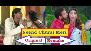 maine tujhko dekha golmaal again vs neend churai meri original vs remake